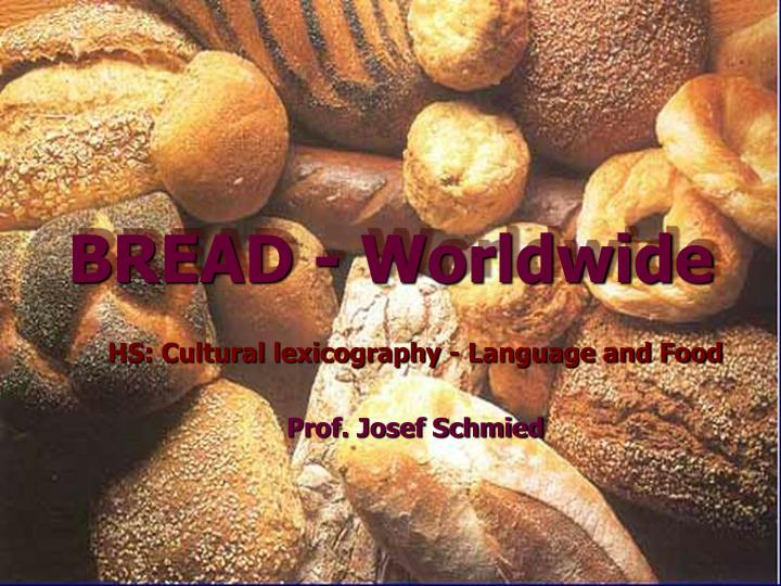 Bread worldwide