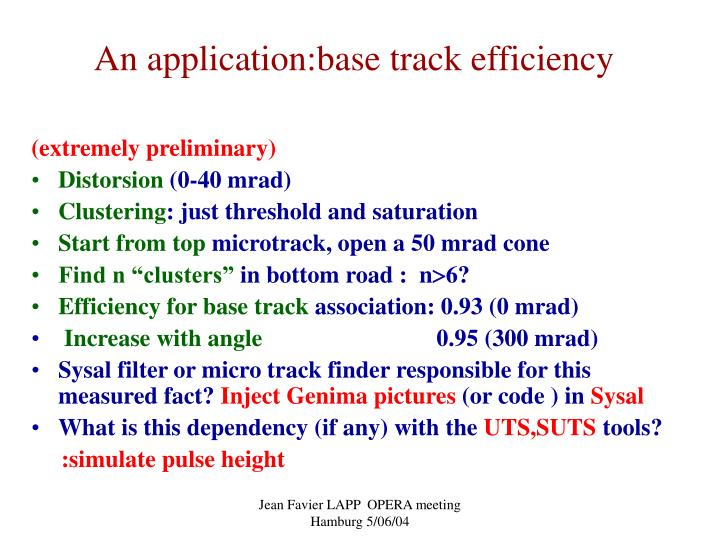 An application:base track efficiency