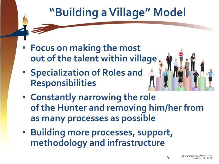 """Building a Village"" Model"