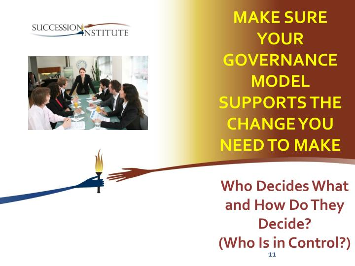 Make Sure Your Governance Model Supports the Change You Need to Make