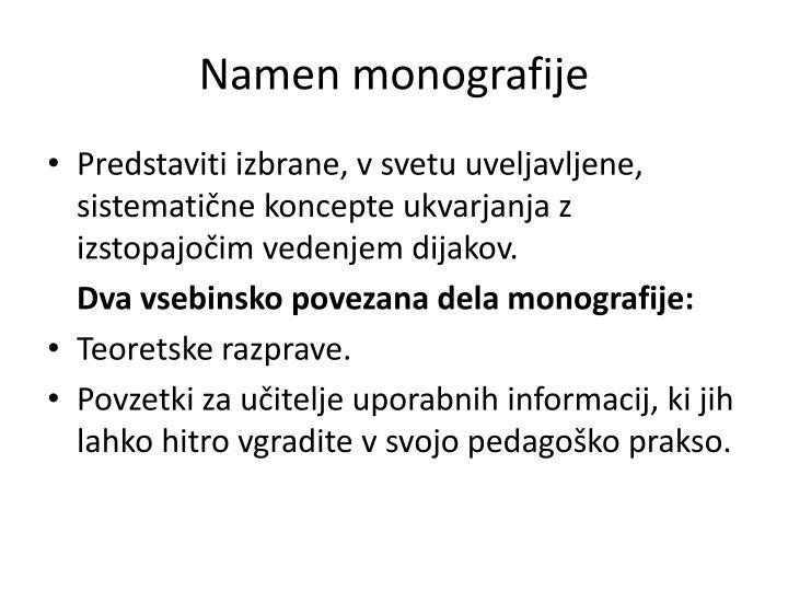 Namen monografije