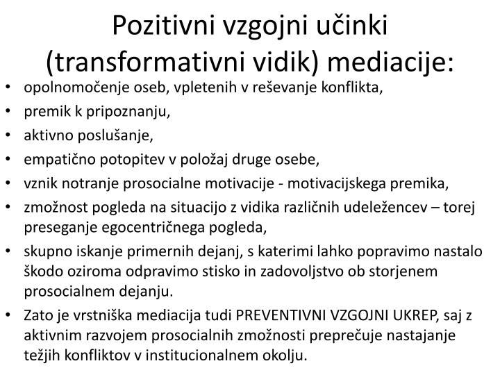 Pozitivni vzgojni učinki (transformativni vidik) mediacije:
