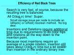 efficiency of red black trees