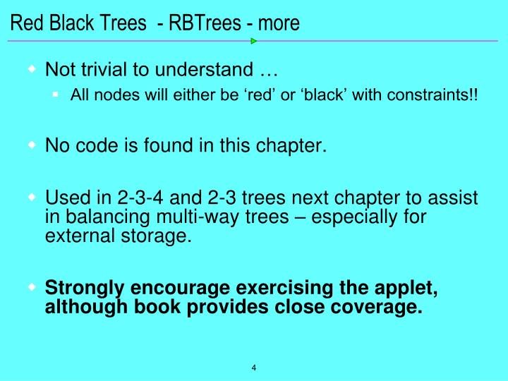 Red Black Trees  - RBTrees - more