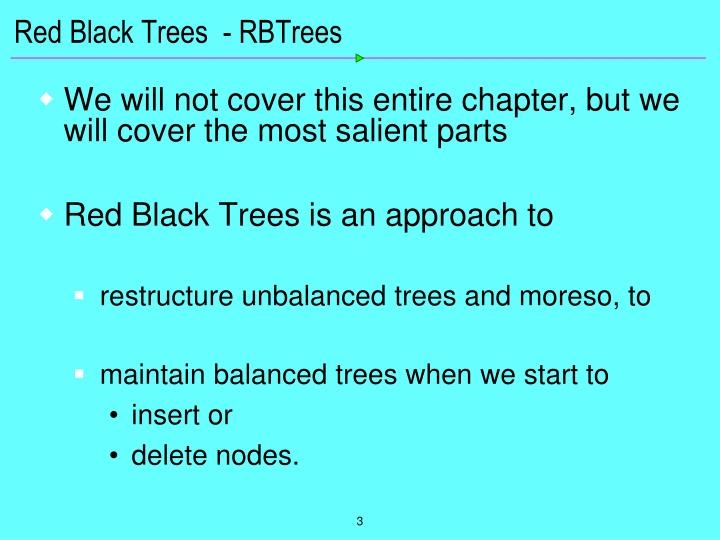 Red Black Trees  - RBTrees