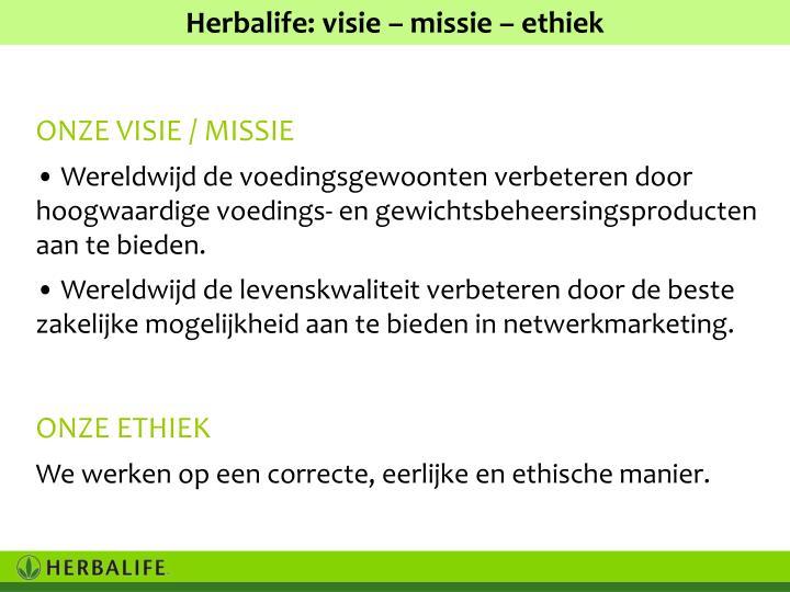 Herbalife: visie – missie – ethiek