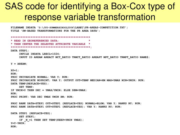 Sas code for identifying a box cox type of response variable transformation