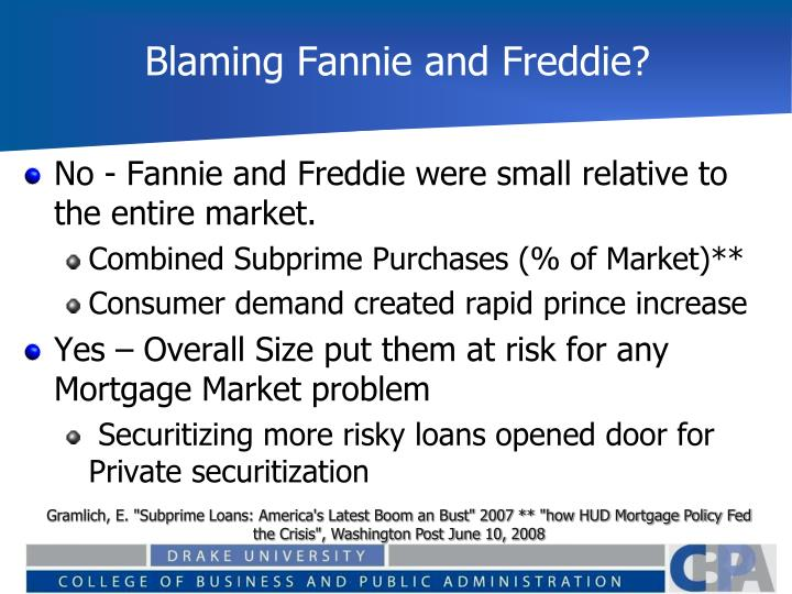 Blaming Fannie and Freddie?