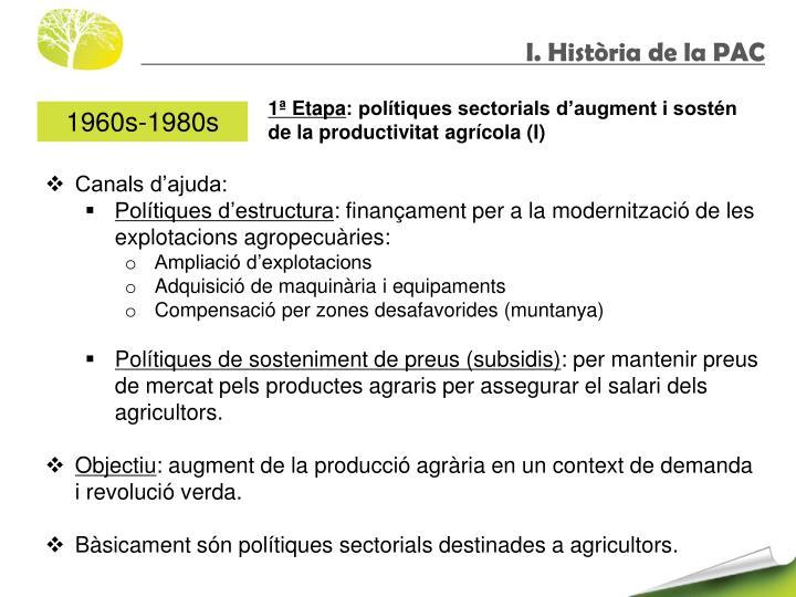 I. Història de la PAC
