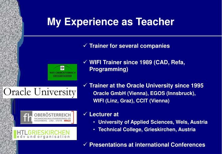 My Experience as Teacher