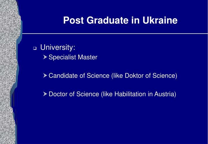 Post Graduate in Ukraine