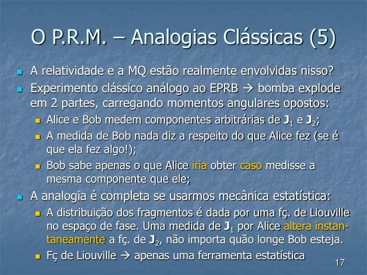 O P.R.M. – Analogias Clássicas (5)