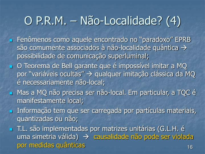 O P.R.M. – Não-Localidade? (4)