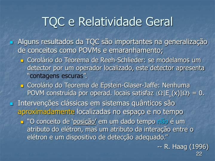 TQC e Relatividade Geral