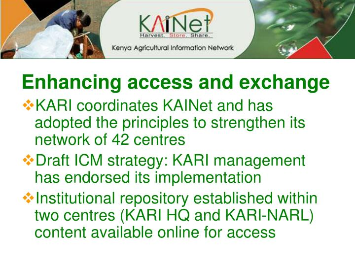 Enhancing access and exchange