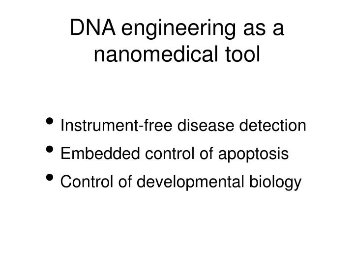 DNA engineering as a nanomedical tool