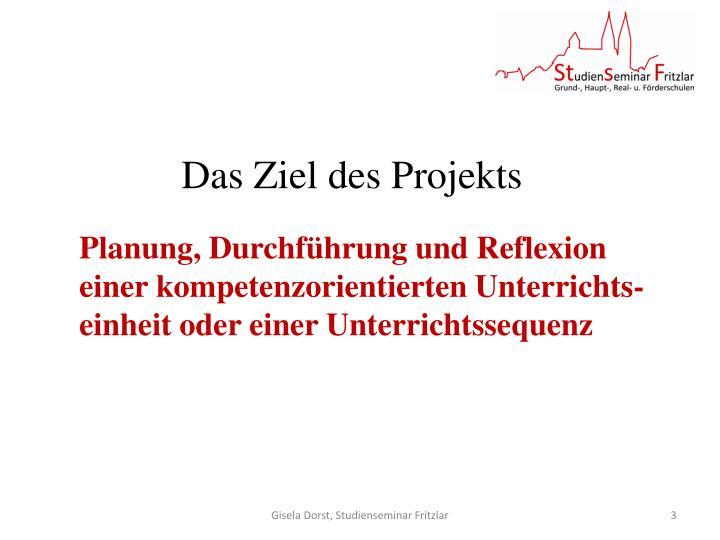 Das Ziel des Projekts