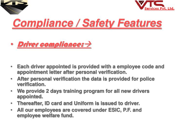 Compliance / Safety Features