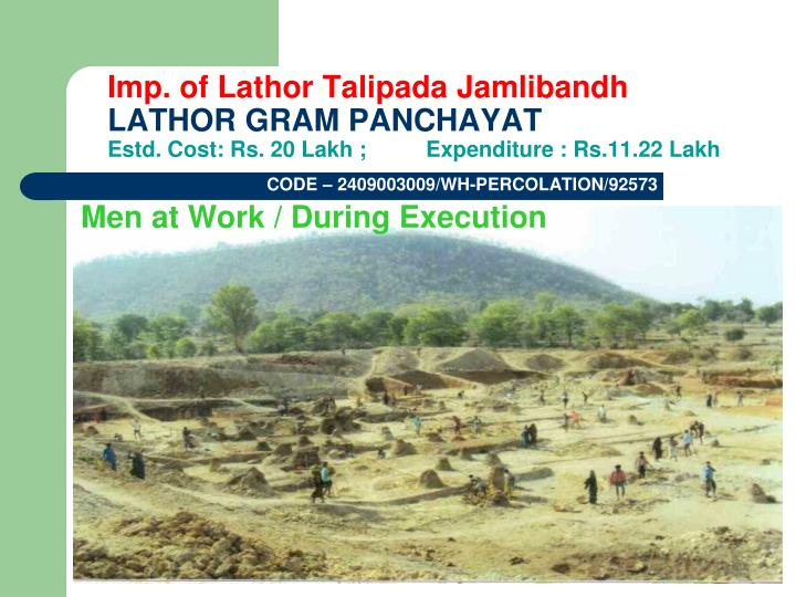 Imp. of Lathor Talipada Jamlibandh