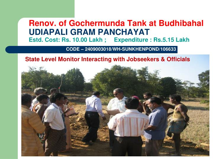 Renov. of Gochermunda Tank at Budhibahal
