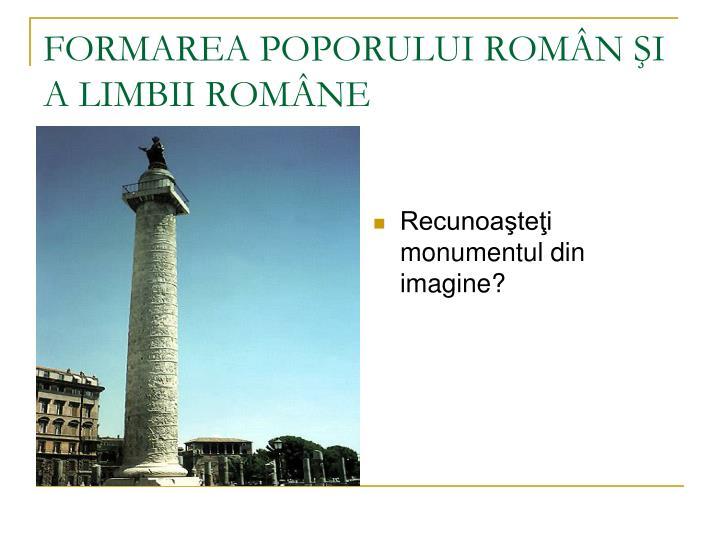 Recunoaşteţi monumentul din imagine?