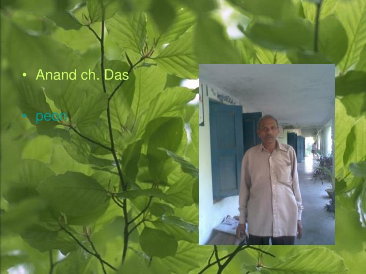 Anand ch. Das