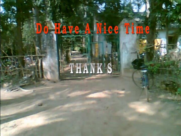 Do Have A Nice Time