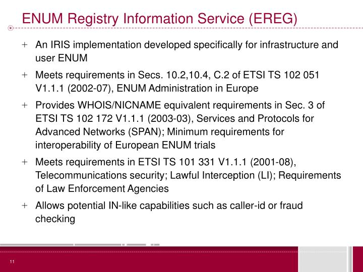 ENUM Registry Information Service (EREG)