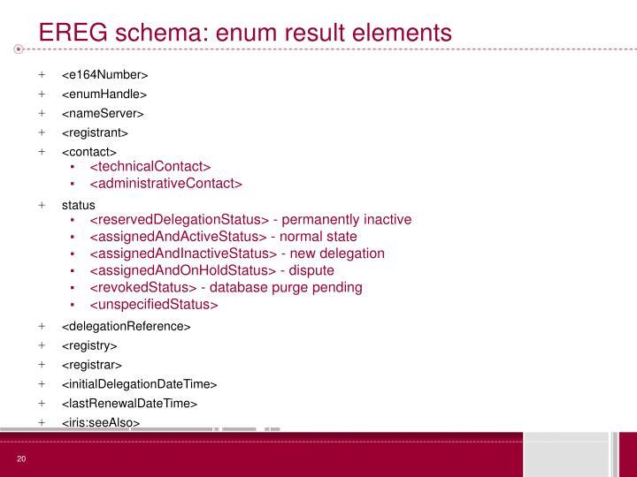 EREG schema: enum result elements