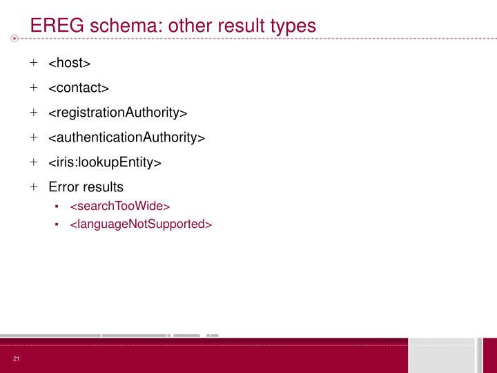 EREG schema: other result types
