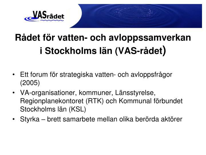 Rådet för vatten- och avloppssamverkan i Stockholms län (VAS-rådet