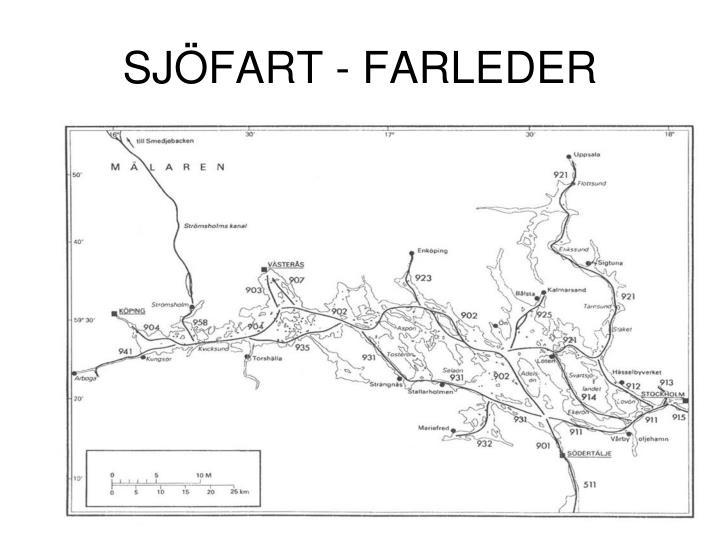 SJÖFART - FARLEDER