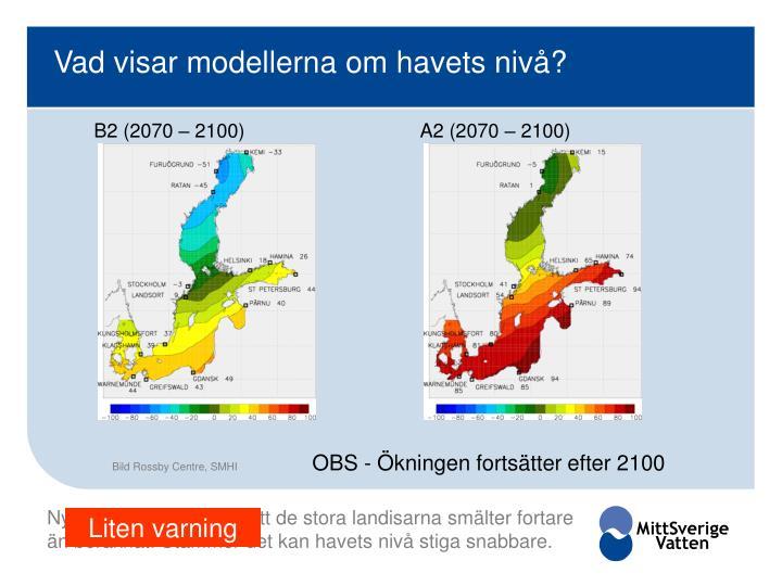 Vad visar modellerna om havets nivå?