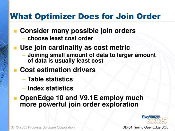 What Optimizer Does for Join Order