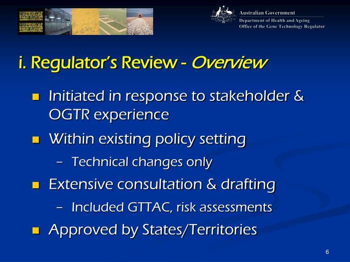 i. Regulator's Review -