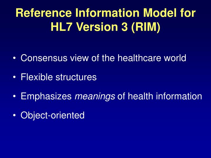 Reference Information Model for HL7 Version 3 (RIM)