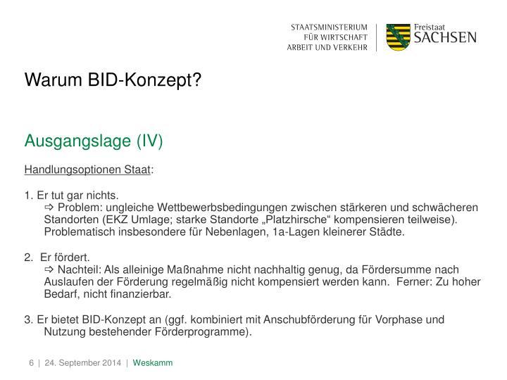Warum BID-Konzept?