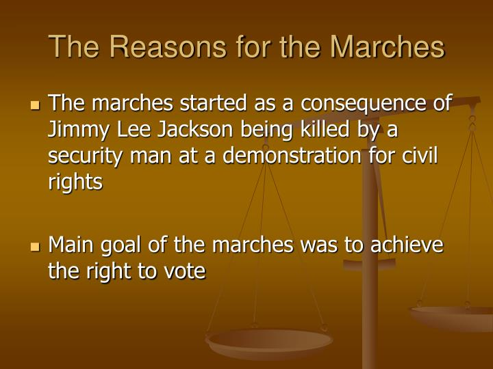 The reasons for the marches