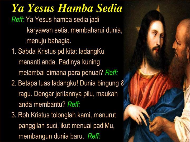 Ya Yesus Hamba Sedia