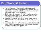 post closing collections