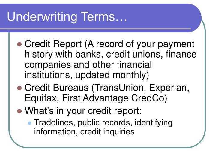Underwriting Terms…