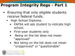 program integrity regs part 12