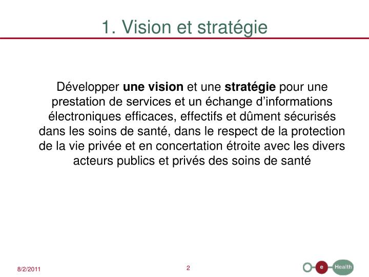 1. Vision et stratégie