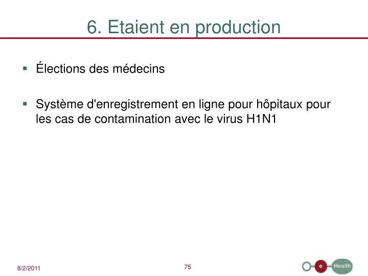 6. Etaient en production
