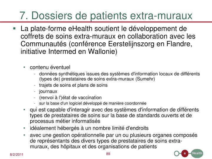 7. Dossiers de patients extra-muraux