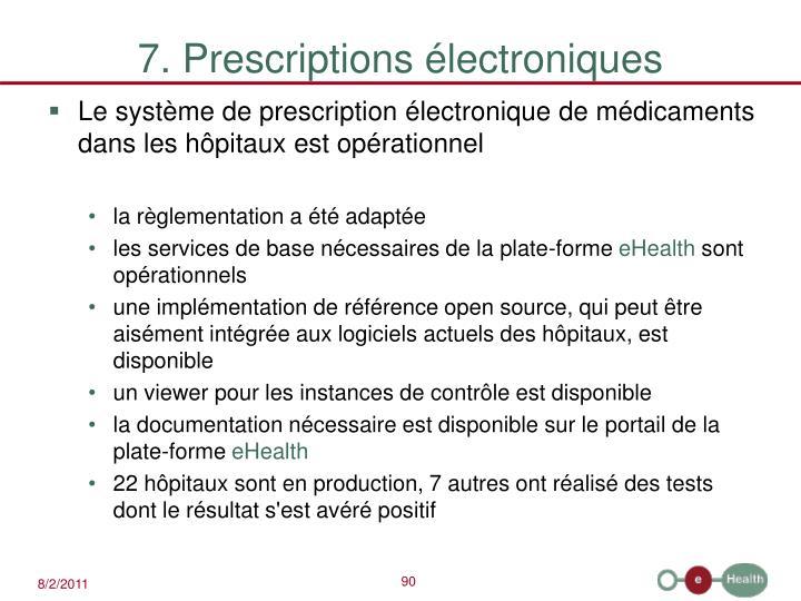 7. Prescriptions électroniques