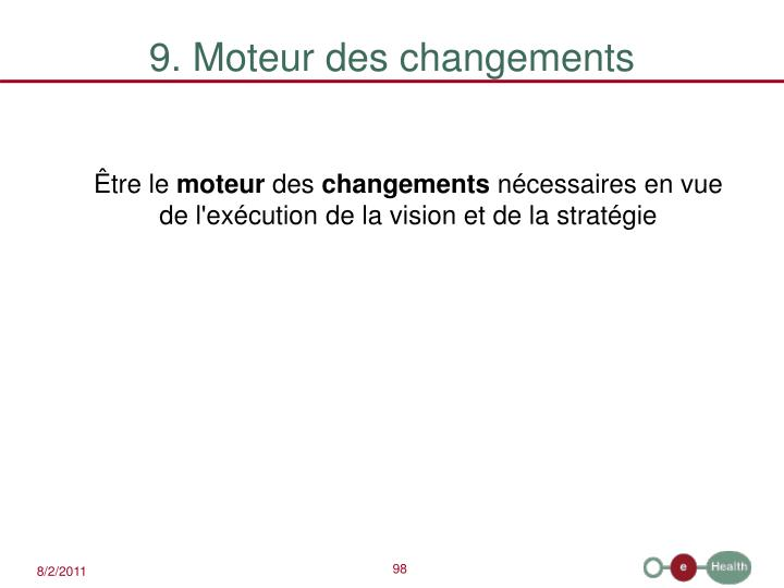 9. Moteur des changements