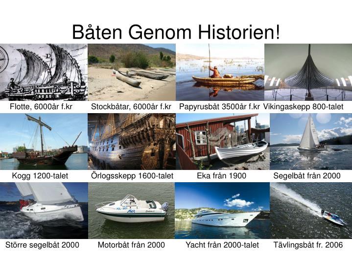 Båten Genom Historien!