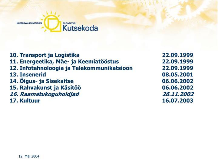 10. Transport ja Logistika22.09.1999