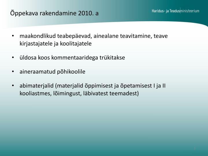 Õppekava rakendamine 2010. a